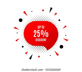 Up to 25% Discount. Banner badge, offer sticker. Sale offer price sign. Special offer symbol. Save 25 percentages. Discount tag banner. Sticker badge. Vector