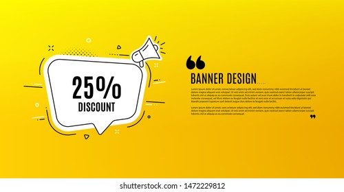 25% Discount. Yellow banner with chat bubble. Sale offer price sign. Special offer symbol. Coupon design. Flyer background. Hot offer banner template. Bubble with discount text. Vector