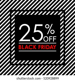 25% off. Black Friday sale and discount banner. Sales tag design template. Vector illustration.