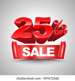 25 percent off sale red ribbon banner roll 3D style. Vector illustration for promotion advertising.