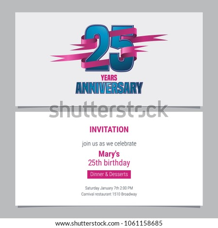25 Years Anniversary Invitation To Celebration Vector Illustration Design Element With Text For 25th Birthday Card Party Invite