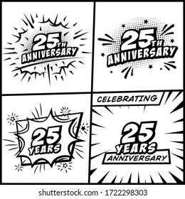 25 years anniversary logo collection. 25th years anniversary celebration comic logotype. Pop art style vector and illustration.