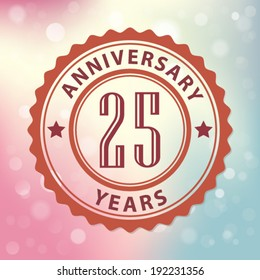 """""""25 Years Anniversary"""" - Retro style seal, with colorful bokeh background EPS 10 vector"""