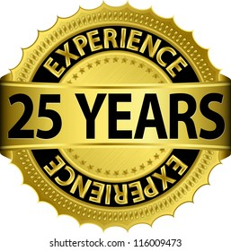 25 years experience golden label with ribbon, vector illustration