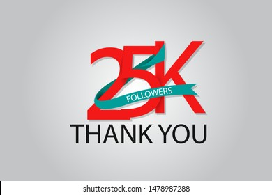 25K, 25.000 Thank You Followers anniversary Red logo with Tosca ribbon. For Social Medias - Vector