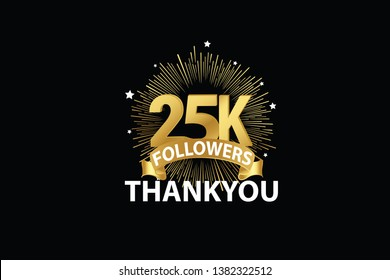 25K, 25000,25.000 Followers anniversary, minimalist logo years, jubilee, greeting card. invitation. Sign Ribbon Gold space vector illustration on black background - Vector