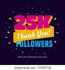 25k followers card banner template for celebrating many followers in online social media networks.