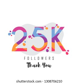 25k followers thank you design. Vector illustratoration