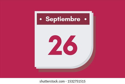 26 de Septiembre. Dia del mes. Calendario (September 26th. Day of month. Calendar in spanish) vector illustration icon.