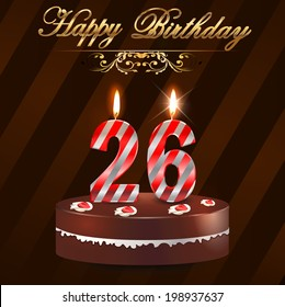26 year Happy Birthday Card with cake and candles, 26th birthday - vector EPS10