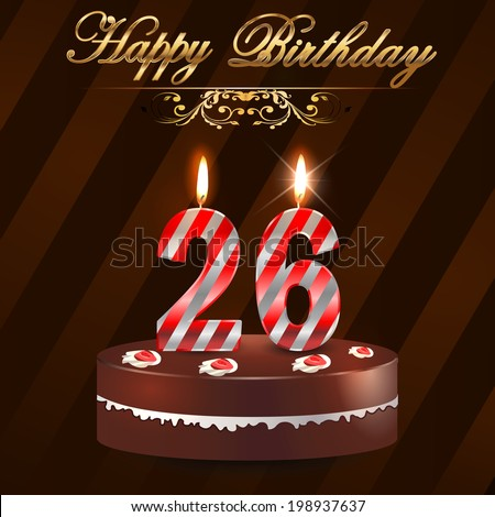 26 year happy birthday card with cake and candles 26th birthday vector eps10