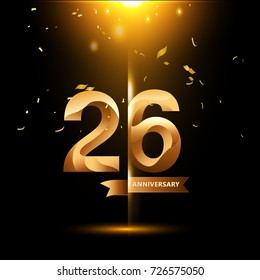 26 Years Anniversary with gold stylized number and confetti. Applicable for brochure, flyer, Posters, web and Banner Designs. Vector illustration.