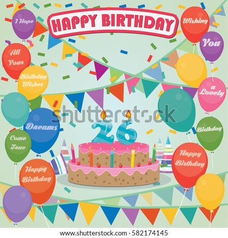 26th Birthday Cake And Decoration Background In Flat Design With Balloons Candles