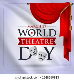 27 Mart Dünya Tiyatrolar Günü. Translation: March 27, World theatre day, concept greeting card, with curtains and Scene with red velvet curtain, theatrical masks. Template, vector, illustration.