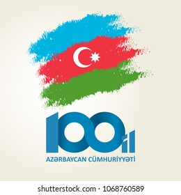 28 May Respublika gunu. Translation from azerbaijani: 28th May Republic day of Azerbaijan. 100th anniversary.