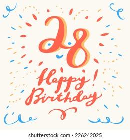 28th happy birthday card. Handwritten calligraphy.