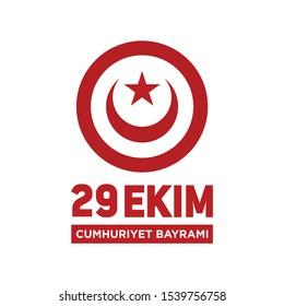 29 Ekim; Cumhuriyet Bayrami; Kutlu Olsun. Translation: 29th October; Turkish Republic National Day; Happy Birthday. Shield and Crescent Star. Vector Illustration.