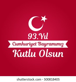 29th October National Republic Day of Turkey Vector (Turkish: 29 Ekim Cumhuriyet Bayrami Kutlu Olsun)