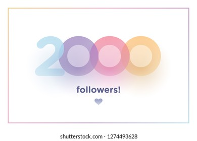 2k or 2000, followers thank you colorful background number with soft shadow. Illustration for Social Network friends, followers, Web user Thank you celebrate of subscribers or followers and like