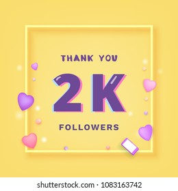 2K followers thank you card. Celebration  2000 subscribers  banner. Template for social media chanel. Vector illustration.