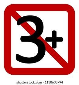 3 age restriction sign on white background. Vector illustration.