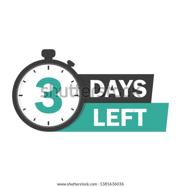3 days left. Vector emblem with the number of days remaining.  label, blue alarm clock flat with ribbon, promotion icon, best deal symbol vector illustration.