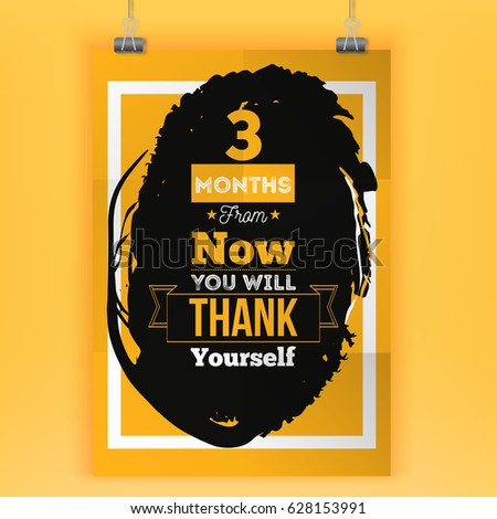 3 Months From Now You Will Thank Yourself Inspirational Quote About Selfconfidence Vector Typography Poster