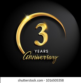 3 years anniversary celebration. Anniversary logo with ring and elegance golden color isolated on black background, vector design for celebration, invitation card, and greeting card