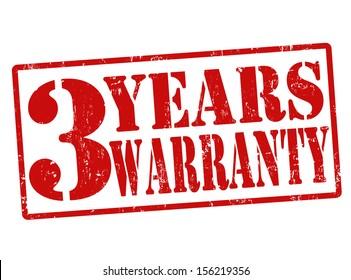 3 Years Warranty grunge rubber stamp on white, vector illustration