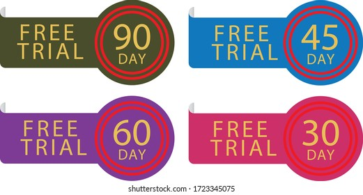 30, 45, 60 and 90 day Free Trial stamp vector illustration. Free trial badges. Vector certificate icon