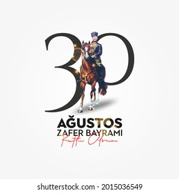 30 Agustos Zafer Bayrami Kutlu Olsun. August 30 celebration of victory and the National Day in Turkey. - Shutterstock ID 2015036549