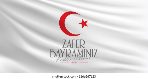 30 August Zafer Bayrami Victory Day Turkey. (TR: 30 Agustos Zafer Bayrami Kutlu Olsun) White Flag Background. Billboard wishes card design.