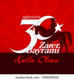 30 August Zafer Bayrami Victory Day Turkey. Translation: August 30 celebration of victory and National Day in Turkey. (Turkish: 30 Agustos Zafer Bayrami Kutlu Olsun) horseman Kemal Ataturk horse rider