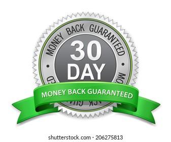 30 day money back guaranteed label. Vector satisfaction guaranteed sign