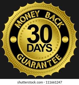 30 days money back guarantee golden sign, vector illustration