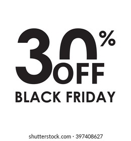 30% off. Black Friday design template isolated on white background. Sales, discount price, shopping and low price symbol. Vector illustration.