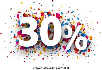 30% sale sign with colour confetti. Vector paper illustration.
