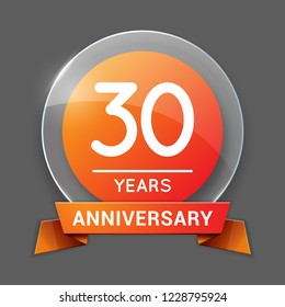 30 / Thirty Years Anniversary Logo with Glass Emblem Isolated. 30th / Thirtieth Celebration. Editable Vector Illustration.