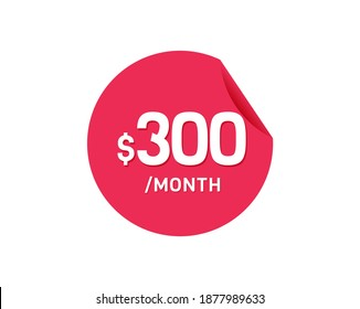 $300 Dollar Month. 300 USD Monthly sticker