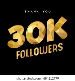 30000 followers thank you gold paper cut number illustration. Special 30k user goal celebration for thirty thousand social media friends, fans or subscribers. EPS10 vector.