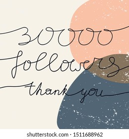 30000 numbers for Thanks followers design.Thank you followers congratulation card. Vector illustration for Social Networks. Web user or blogger celebrates a large number of subscribers.