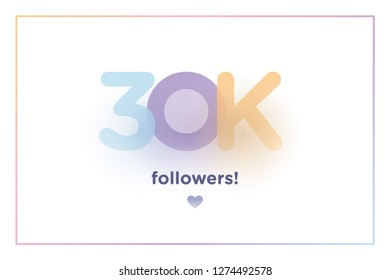 30k or 30000, followers thank you colorful background number with soft shadow. Illustration for Social Network friends, followers, Web user Thank you celebrate of subscribers or followers and like