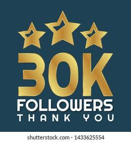 30K, 30000,30.000 Followers anniversary, gold minimalist logo years, jubilee, greeting card. invitation. followers celebration label. golden color.