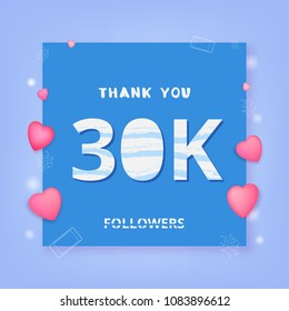 30K followers thank you card. Celebration 30000 subscribers  banner. Template for social media. Vector illustration.