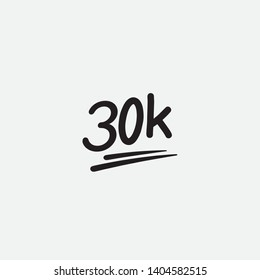 30k thirty thousand followers. black vector letters