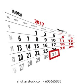 31 March highlighted on calendar 2017. Week starts from Monday. Vector Illustration.