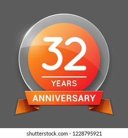 32 / Thirty Two Years Anniversary Logo with Glass Emblem Isolated. 32nd Celebration. Editable Vector Illustration.