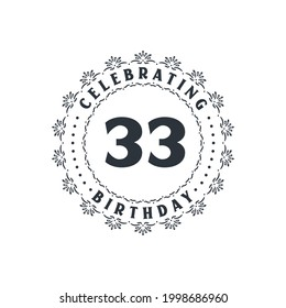 33 Birthday celebration, Greetings card for 33 years birthday