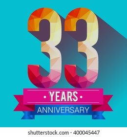 33 Years Anniversary celebration logo. with colorful polygonal.