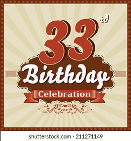 33 years celebration, 33rd happy birthday retro style card - vector eps10